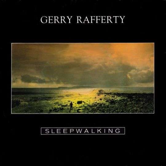 Coverafbeelding Sleepwalking - Gerry Rafferty