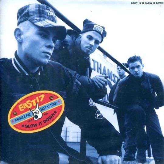 Coverafbeelding Slow It Down - East 17