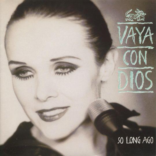 Coverafbeelding So Long Ago - Vaya Con Dios