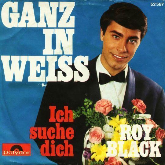 Coverafbeelding Ganz In Weiss - Roy Black