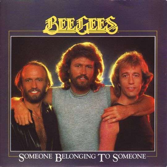 Coverafbeelding Someone Belonging To Someone - Bee Gees