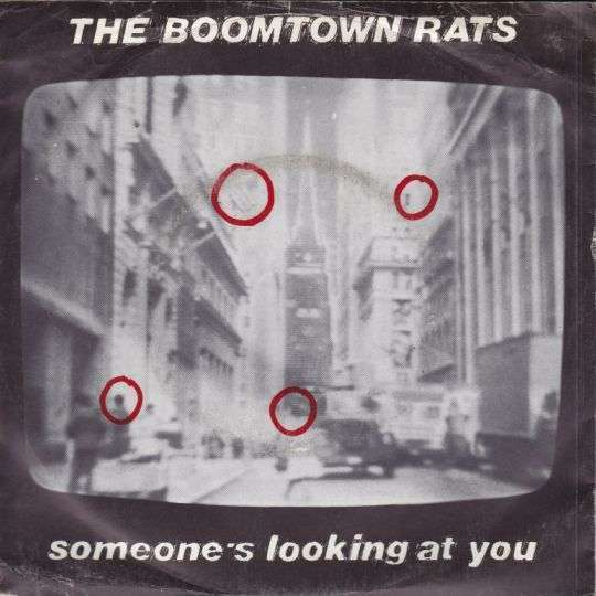 Coverafbeelding The Boomtown Rats - Someone's Looking At You