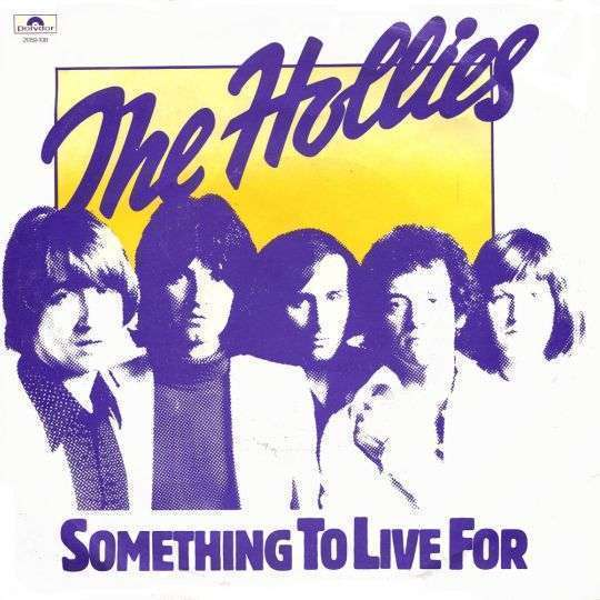 Coverafbeelding Something To Live For - The Hollies