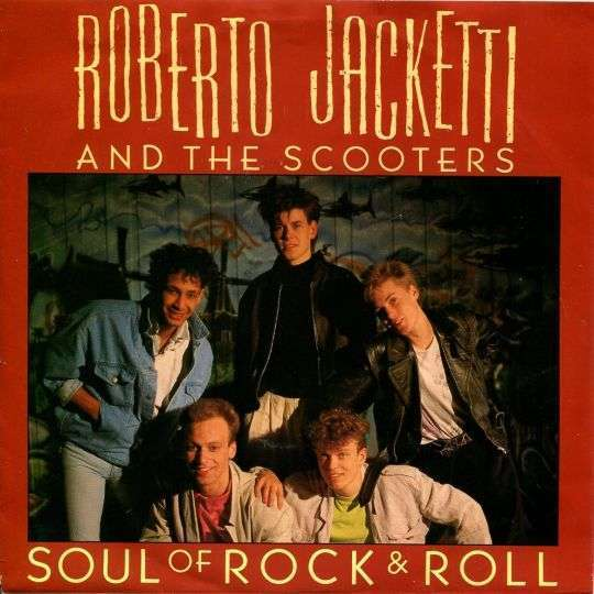Coverafbeelding Soul Of Rock & Roll - Roberto Jacketti And The Scooters