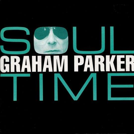 Coverafbeelding Soul Time - Graham Parker