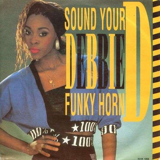 Coverafbeelding Sound Your Funky Horn - Debbie D