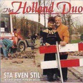 Coverafbeelding Sta Even Stil (Bij Het Werk Aan De Weg) - Het Holland Duo