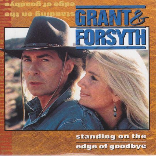 Coverafbeelding Standing On The Edge Of Goodbye - Grant & Forsyth