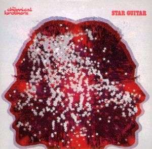 Coverafbeelding The Chemical Brothers - Star Guitar