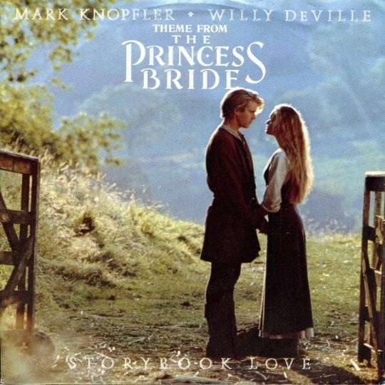 Coverafbeelding Storybook Love - Theme From The Princess Bride - Mark Knopfler & Willy Deville