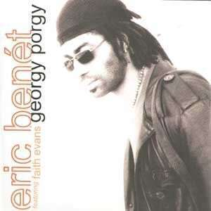 Coverafbeelding Georgy Porgy - Eric Benét Featuring Faith Evans