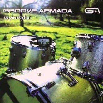 Coverafbeelding Superstylin' - Groove Armada