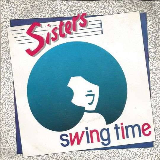 Coverafbeelding Swing Time - Sisters