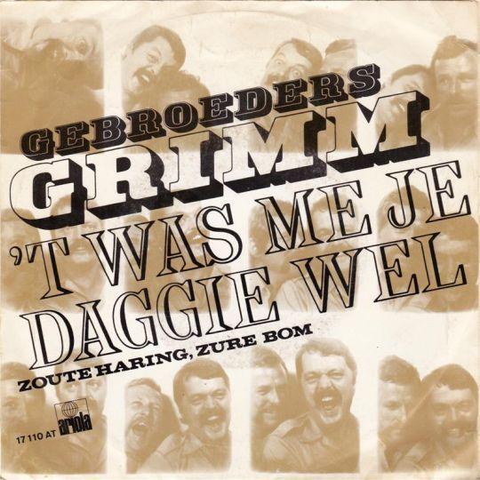 Coverafbeelding 't Was Me Je Daggie Wel - Gebroeders Grimm