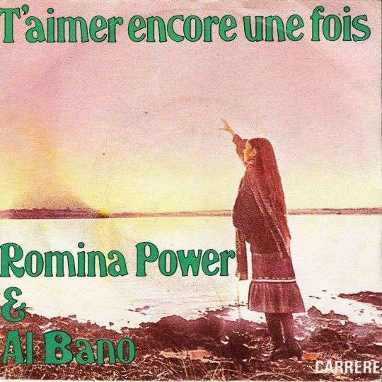 Coverafbeelding T'aimer Encore Une Fois - Romina Power & Al Bano