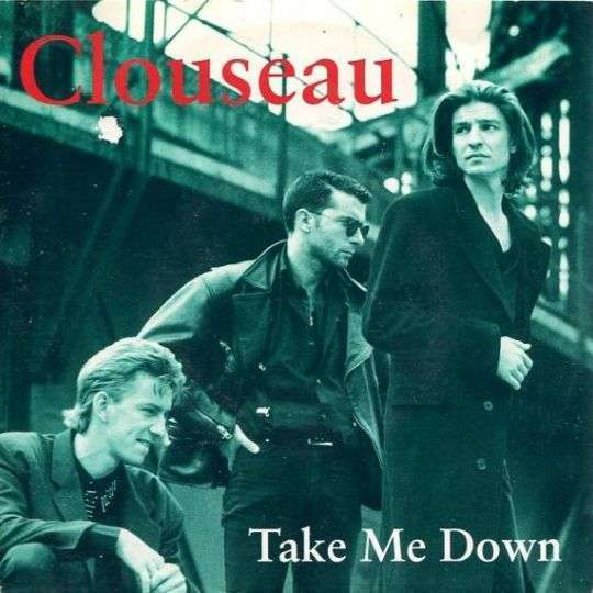 Coverafbeelding Take Me Down - Clouseau