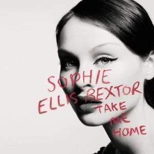 Coverafbeelding Take Me Home - Sophie Ellis Bextor