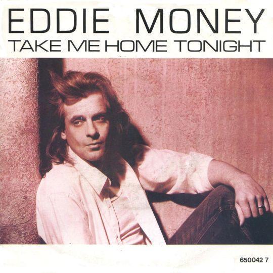 Coverafbeelding Take Me Home Tonight - Eddie Money