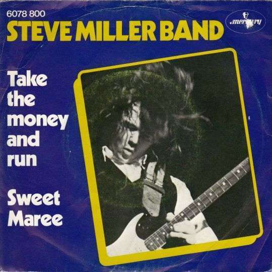 Coverafbeelding Take The Money And Run - Steve Miller Band
