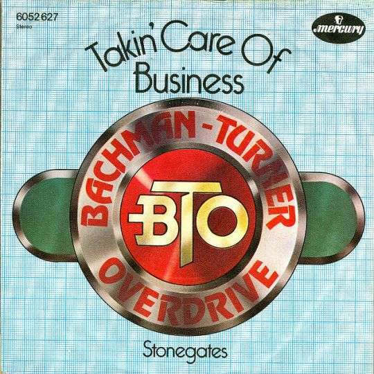 Coverafbeelding Takin' Care Of Business - Bachman-turner Overdrive