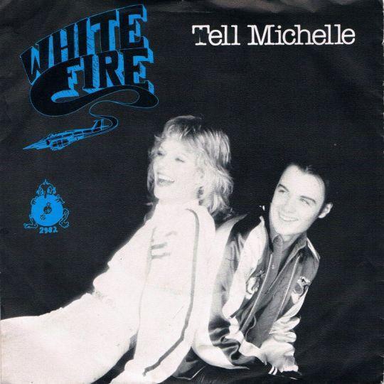 Coverafbeelding White Fire - Tell Michelle