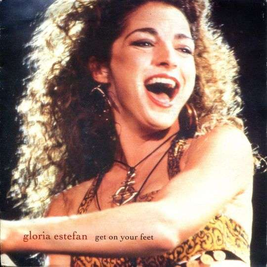 Coverafbeelding Gloria Estefan - Get On Your Feet