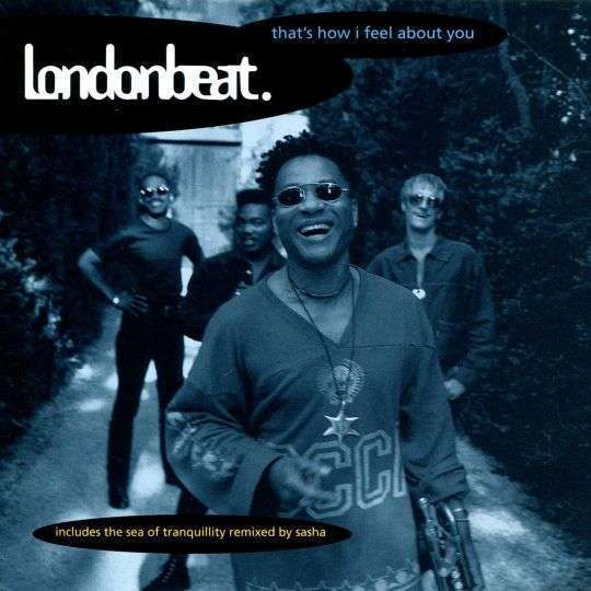 Coverafbeelding Londonbeat - That's How I Feel About You