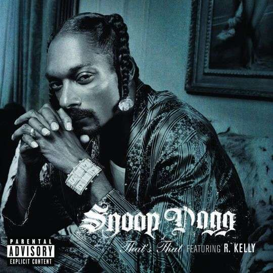 Coverafbeelding That's That - Snoop Dogg Featuring R. Kelly