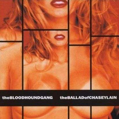 Coverafbeelding The Ballad Of Chaseylain - The Bloodhoundgang
