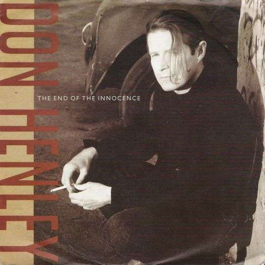 Coverafbeelding Don Henley - The End Of The Innocence