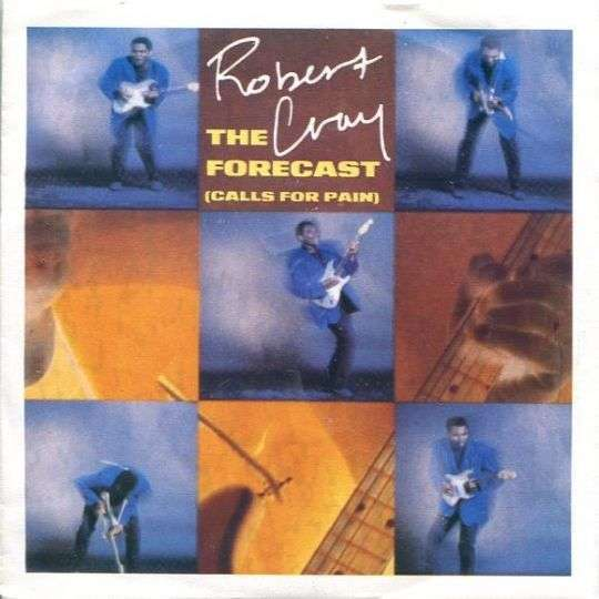 Coverafbeelding The Forecast (Calls For Pain) - Robert Cray