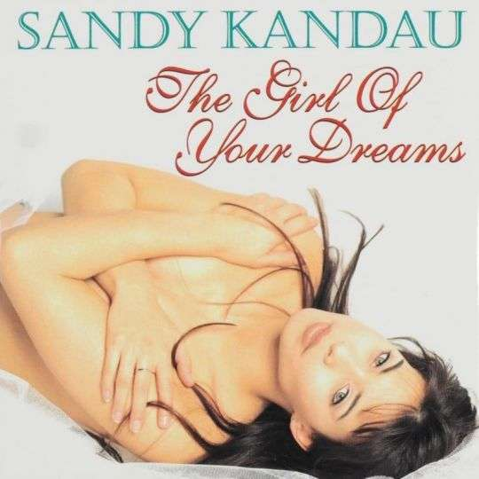 Coverafbeelding The Girl Of Your Dreams - Sandy Kandau
