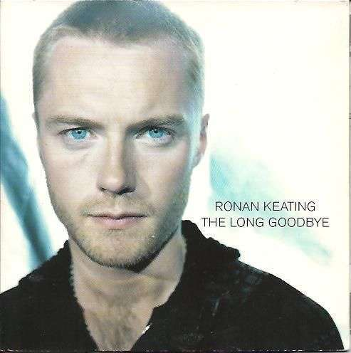 Coverafbeelding The Long Goodbye - Ronan Keating