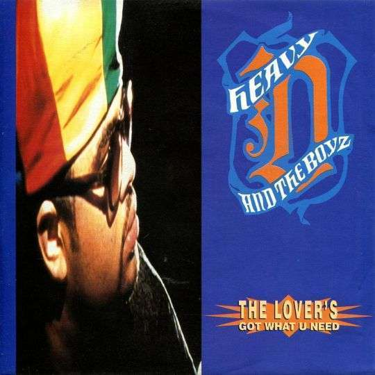 Coverafbeelding The Lover's Got What U Need - Heavy D And The Boyz