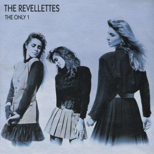 Coverafbeelding The Revellettes - The Only 1