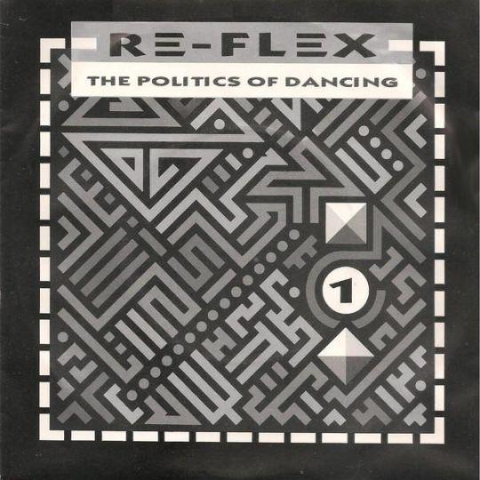 Coverafbeelding Re-Flex - The Politics Of Dancing
