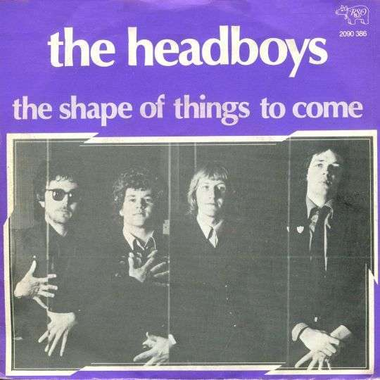 Coverafbeelding The Headboys - The Shape Of Things To Come