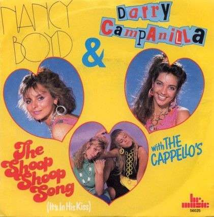 Coverafbeelding The Shoop Shoop Song (It's In His Kiss) - Nancy Boyd & Darry Campanilla With The Cappello's
