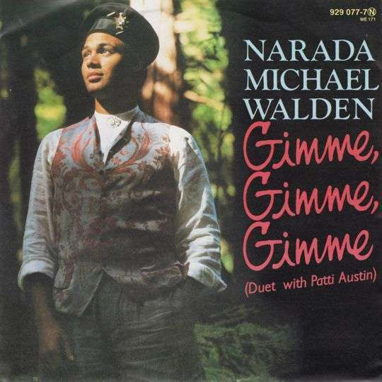 Coverafbeelding Gimme, Gimme, Gimme - Narada Michael Walden (Duet With Patti Austin)