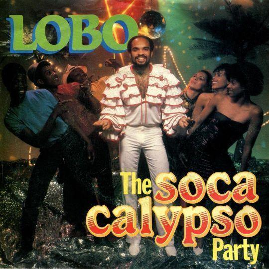 Coverafbeelding The Soca Calypso Party - Lobo ((Nld))