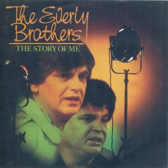 Coverafbeelding The Story Of Me - The Everly Brothers