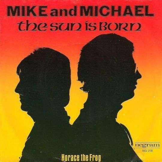 Coverafbeelding The Sun Is Born - Mike And Michael