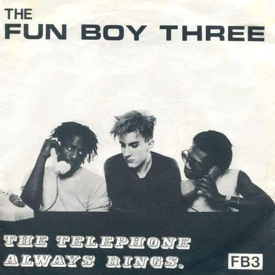 Coverafbeelding The Telephone Always Rings - The Fun Boy Three