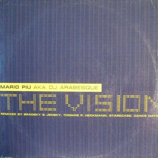 Coverafbeelding The Vision - Mario Piu' Aka Dj Arabesque