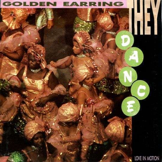 Coverafbeelding They Dance - Golden Earring