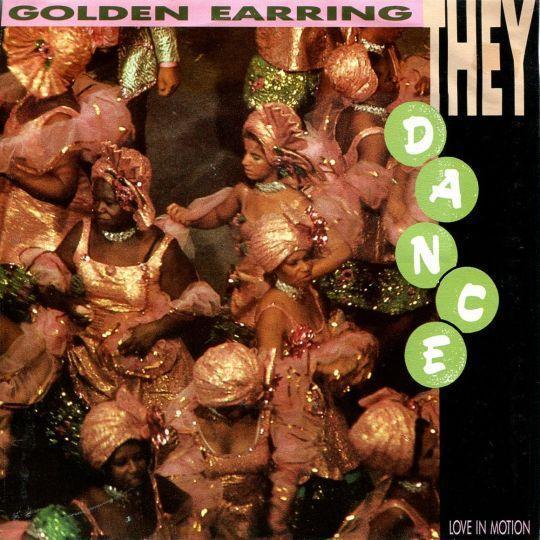 Coverafbeelding Golden Earring - They Dance