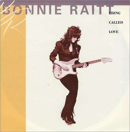 Coverafbeelding Thing Called Love - Bonnie Raitt