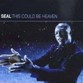 Coverafbeelding This Could Be Heaven - Seal