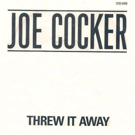 Coverafbeelding Threw It Away - Joe Cocker