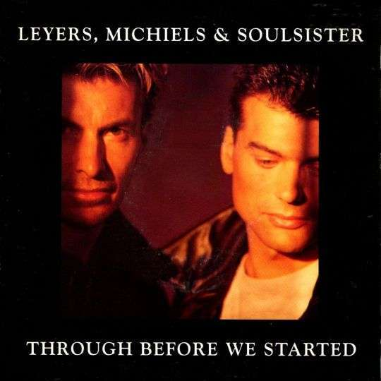 Coverafbeelding Through Before We Started - Leyers, Michiels & Soulsister